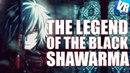 The Legeng Of The Black Shawarma OSU Easy