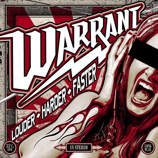 Warrant альбом Louder Harder Faster