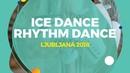Sofia Shevchenko / Igor Eremenko (RUS)   Ice Dance Rhythm Dance   Ljubljana 2018