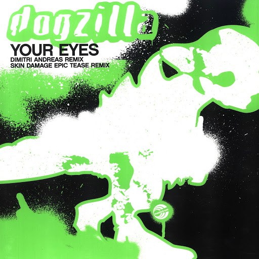 Dogzilla альбом Your Eyes (Remixes)