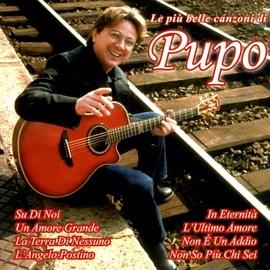 Pupo альбом Le Piu' Belle Canzoni Di Pupo