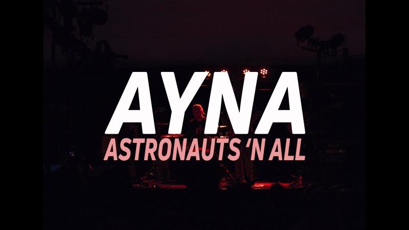 Astronauts 'n All - Ayna (Live Planetarium 2017)