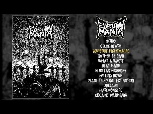 Execution Mania - s/t CS FULL ALBUM (2018 - Grindcore)