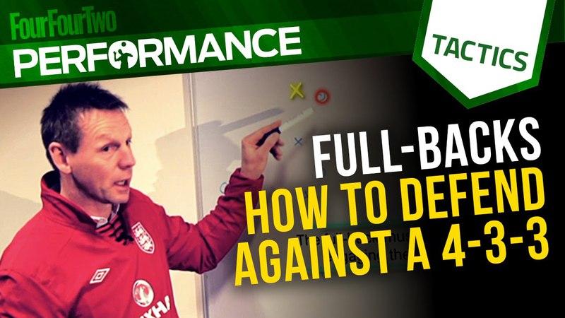 Stuart Pearce | Full-backs: How to defend against a 4-3-3 | Football tactics
