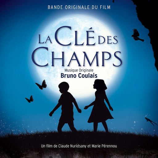Bruno Coulais альбом La clé des champs (Claude Nuridsany & Marie Pérennou's Original Motion Picture Soundtrack)