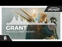 Grant - The Edge feat. Nevve Monstercat Release