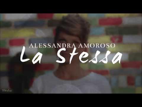 Alessandra Amoroso - La stessa (Testo)