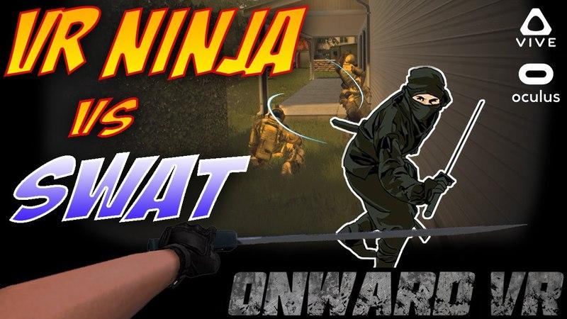 My New Ninja Class - Onward VR
