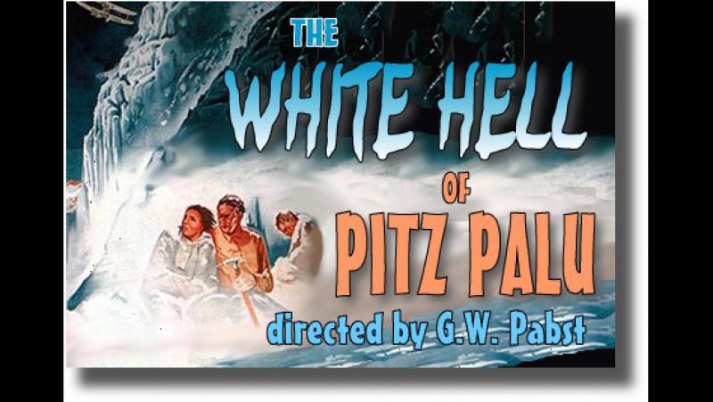 The White Hell of Pitz Palu (1929) Leni Riefenstahl, Gustav Diessl