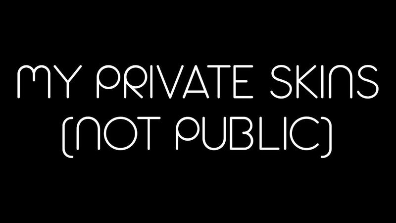 Все мои приватные скины (Обзор сделан для портфолио)