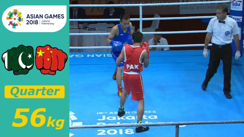 (56kg) Naqeebullah (PAK) vs Xu Boxiang (CHN) /Quarterfinal Asian Games 2018/
