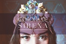 CORONA DE SIRENA DIY MERMAID CROWN ★