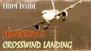 From inside: A shocking crosswind landing