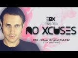 EDX - No Xcuses Episode 393
