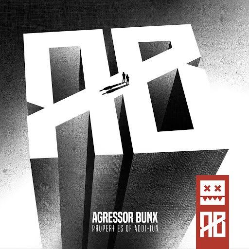Agressor Bunx альбом Properties Of Addition