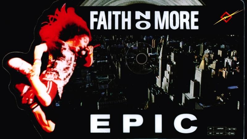 FAITH NO MORE - EPIC (REEDITED)