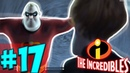 The Incredibles (Суперсемейка) - Прохождение Часть 17 - ЗАПУСК РАКЕТЫ !