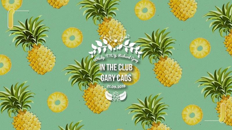 Wlady T N Y Richard Grey In the Club Gary Caos Edit Mix