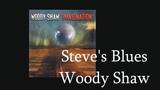 Transcription - Steve's Blues - Woody Shaw