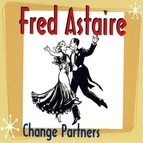 Fred Astaire альбом Change Partners