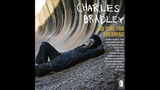 Charles Bradley - No Time for Dreaming 2011 Full Album