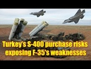 Turkey's S 400 purchase risks exposing F 35's weaknesses NATO general