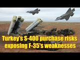 Turkeys S-400 purchase risks exposing F-35's weaknesses NATO general