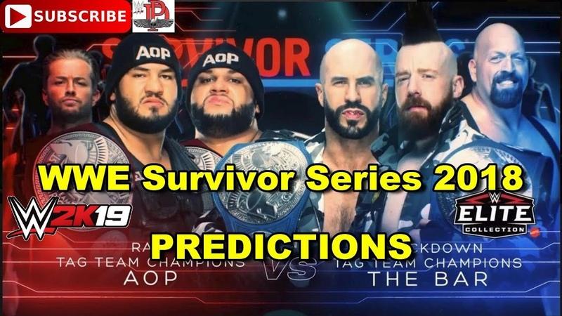 WWE Survivor Series 2018 A.O.P vs. Cesaro Sheamus Champion vs. Champion Predictions WWE 2K19
