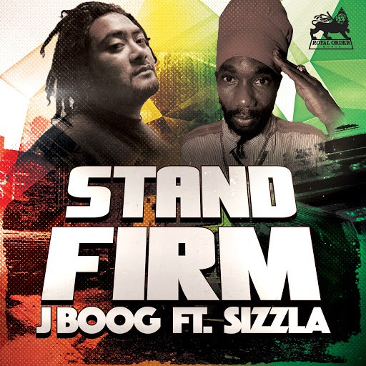 J Boog альбом Stand Firm (feat. Sizzla)