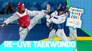 RE LIVE Day 03 Taekwondo Youth Olympic Games 2018  Buenos Aires