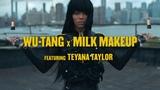 WU-TANG X MILK MAKEUP LIP COLORS feat. TEYANA TAYLOR