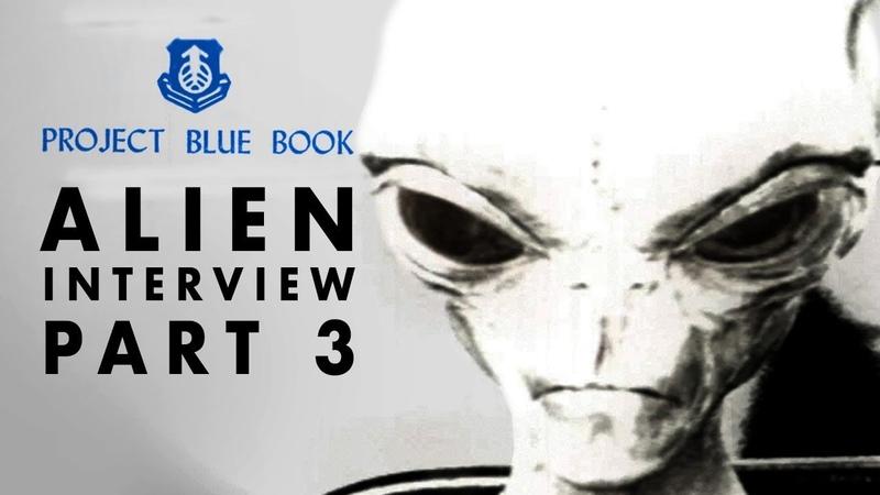Alien Interview Part 3   Humanity's Destruction Revealed