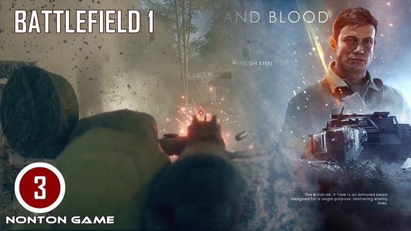 Nonton Game Perang BATTLEFIELD 1-THROUGH MUD AND BLOOD 2. Gameplay PC. Battlefield 1 PART 3