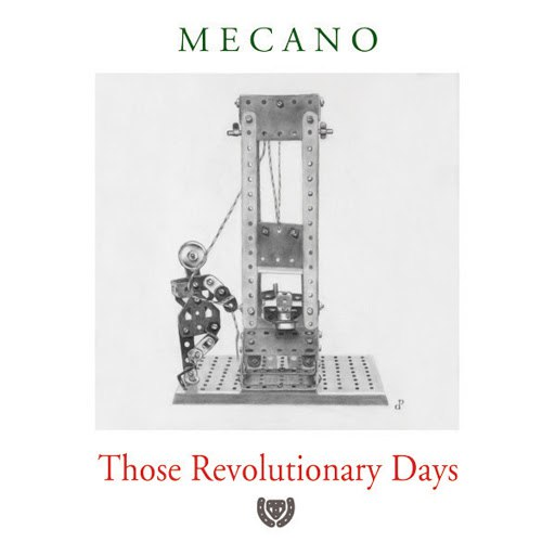 Mecano альбом Those Revolutionary Days