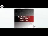The Thrillseekers _ Talla 2XLC - Fracture (Sebastian Brandt Remix) Tetsuo