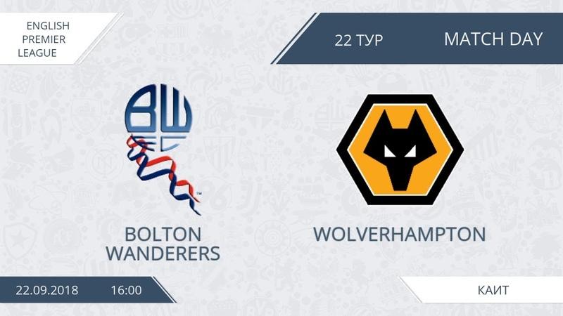 AFL18. England. Premier League. Day 22. Bolton Wanderers - Wolverhampton