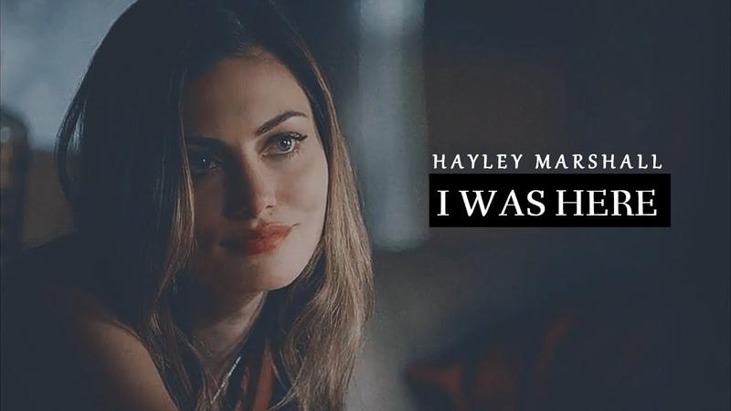 Hayley Marshall I I Was Here [5x06]