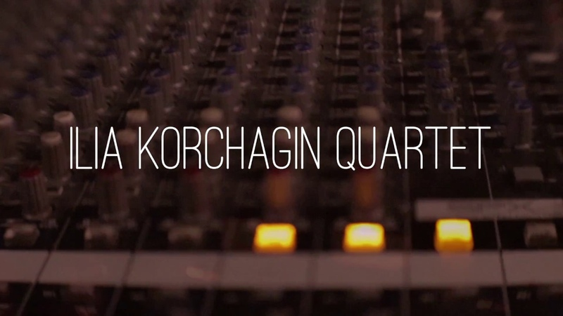 ILIA KORCHAGIN QUARTET - Live @ JFC Jazz Club