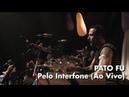 Pelo Interfone - Pato Fu - DVD Música de Brinquedo ao Vivo