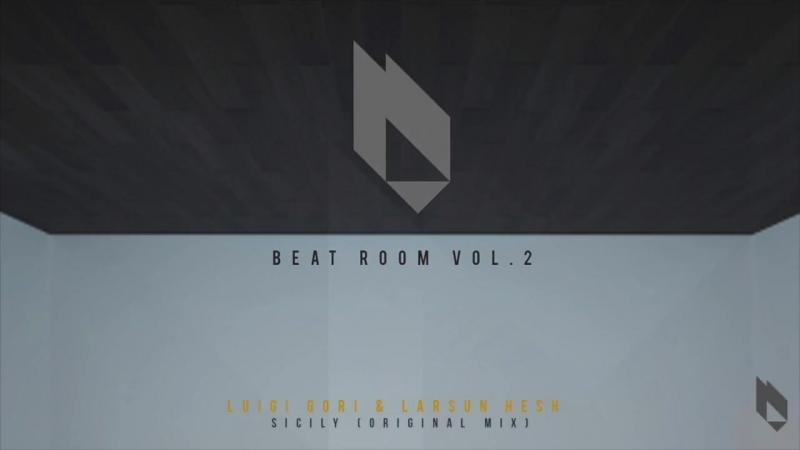 Luigi Gori Larsun Hesh - Sicily (Original Mix) [Beatfreak Recordings]