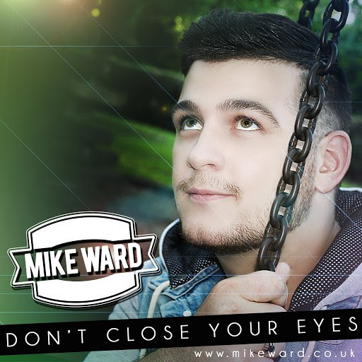 Mike Ward альбом Don't Close Your Eyes