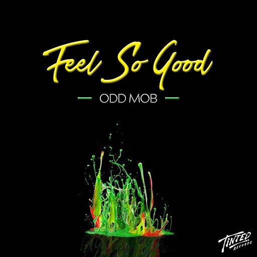 Odd Mob альбом Feel So Good