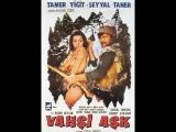 Vahşi Aşk - Tamer Yiğit Seyyal Taner (1972 - 52 Dk)