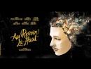 До свидания там, наверхуAu revoir là-haut Trailer | Official trailer [Rus]