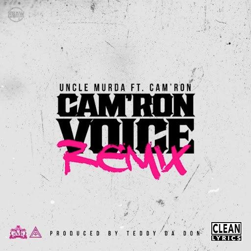 Uncle Murda альбом Cam'ron Voice (Remix) [feat. Cam'ron]