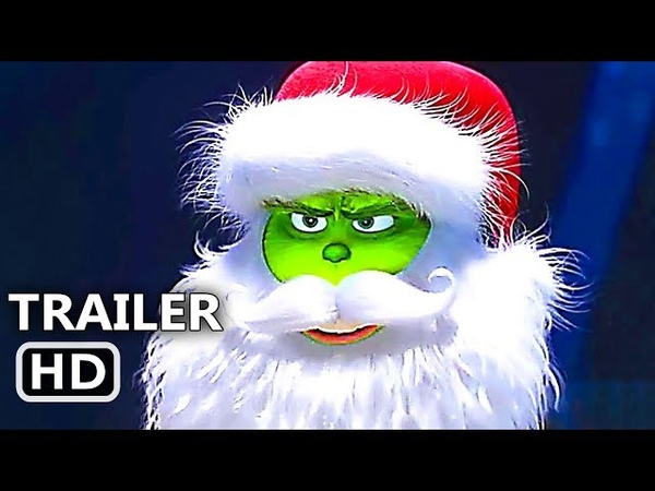 THE GRINCH Official Trailer 3 (NEW 2018) Animated Movie HD