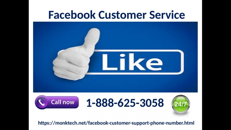 Try our 1-888-625-3058 Facebook Customer Service to confront FB inconveniences