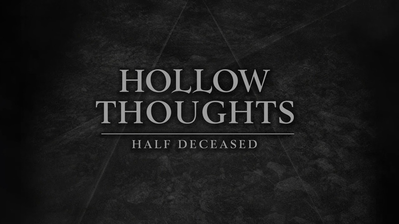 Hollow Thoughts Half Deceased lyrics