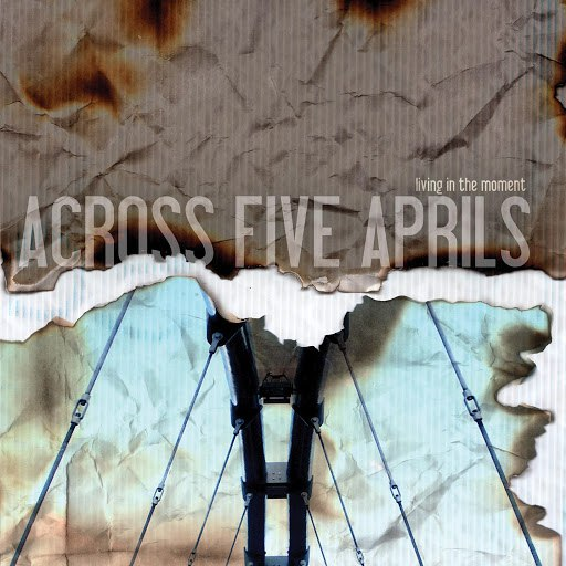 Across Five Aprils альбом Living In The Moment