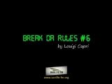 Break Da Rules #6 Sunlife FM Underground Radioshow